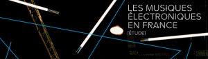 etude sur la musique electronique Sacem
