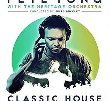 Le «Classic House», album concept de Pete Tong est sorti