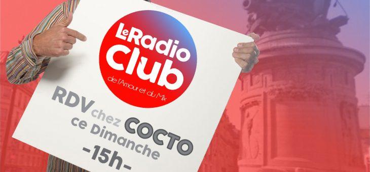 Emission Spéciale : LeRadioClub invite COCTO !!!