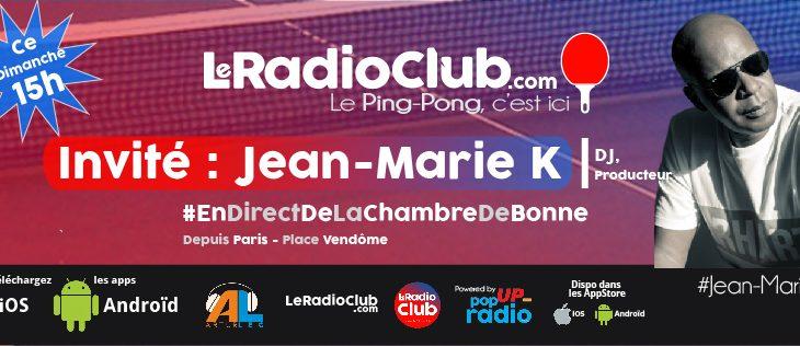 Nouvelle émission ce dimanche avec… Jean-Marie K