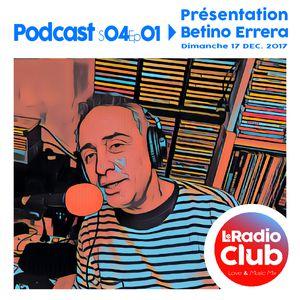 [Nouveau Podcast] L'emission avec Betino est en ligne !!!