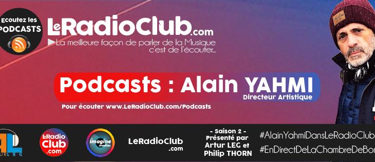 New podcast : LeRadioClub avec Alain YAHMI (1/2)