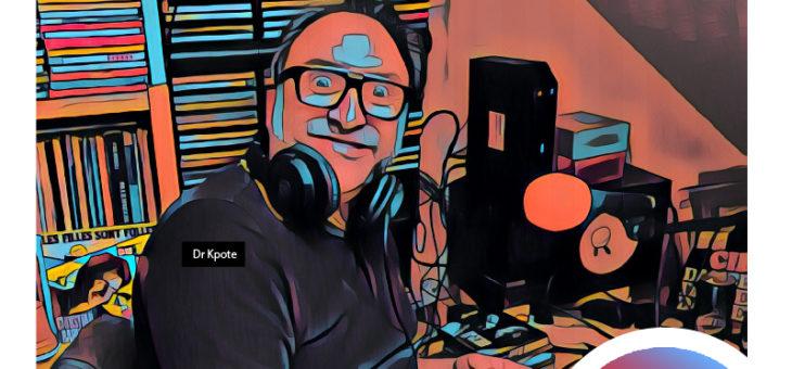 Nouveau Podcast : Avec Dr Kpote