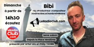Bibi dans LeRadioClub