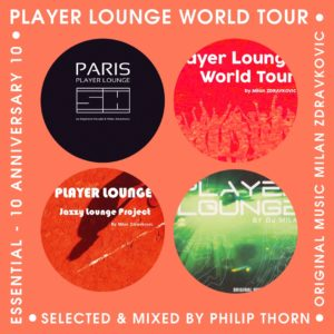 Player Lounge World Tour Spéciale 10 ans