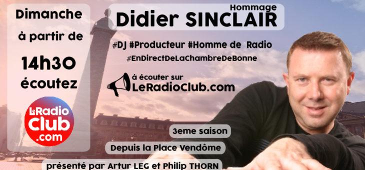 Hommage Didier SINCLAIR ce dimanche…!
