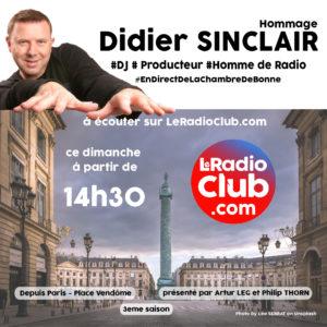 Hommage Didier Sinclair LeRadioClub
