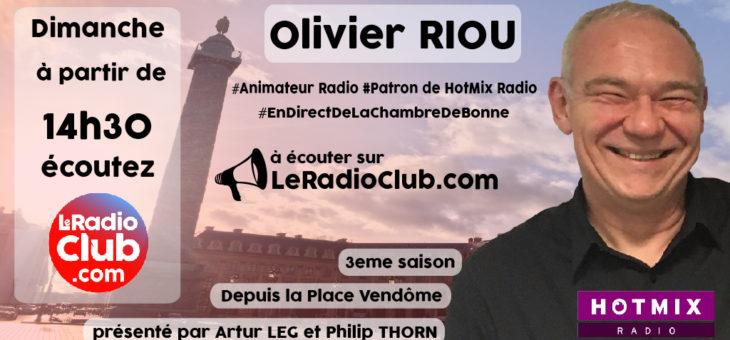 Le prochain invité : Olivier RIOU
