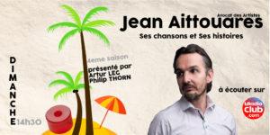 Jean Aittouares dans LeRadioClub
