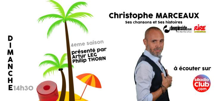 Dimanche l'invité : Christophe Marceaux / Deepinside – Rire et Chansons