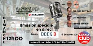 LeRadioClub en direct du Dock B