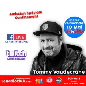 Tommy Vaudecrane dans LeRadioClub