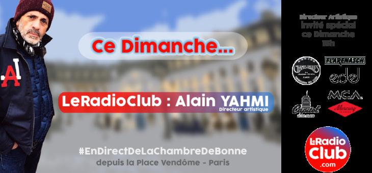 New Guest : LeRadioClub reçoit Alain YAHMI