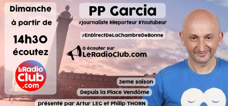 invité LeRadioClub Dim.30 Juin : PP Garcia