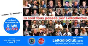 LeRadioClub - émission spéciale - Que sont-ils devenus ?